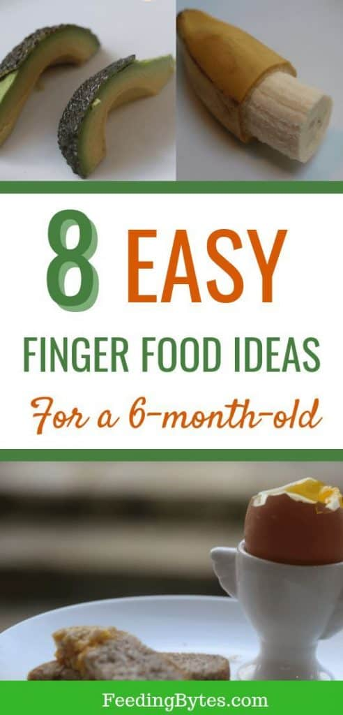 easy finger food ideas for a 6 month old baby