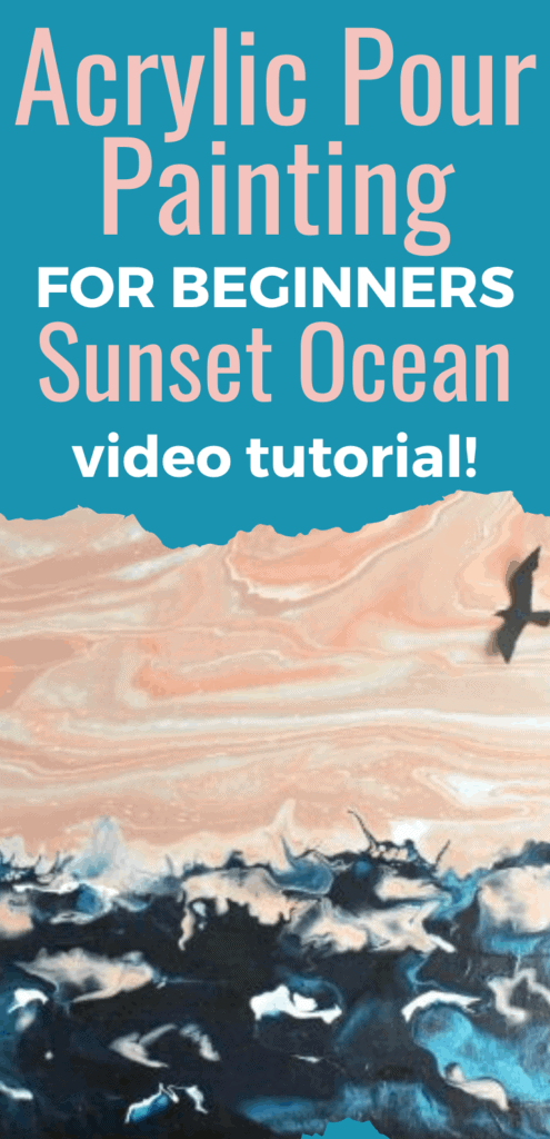Acrylic Paint Pouring for Beginners Sunset Ocean Video Tutorial