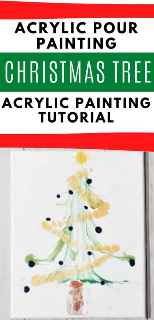 Acrylic Paint Pouring Christmas Tree Acrylic Painting Tutorial