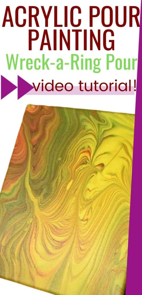 Acrylic Pour Painting Wreck a Ring Pour Video Tutorial