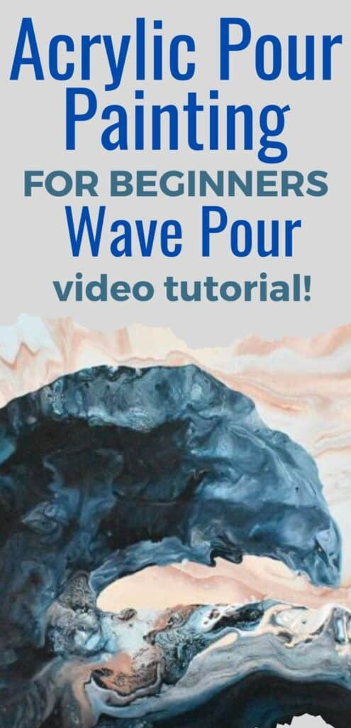 Acrylic Pour Painting for Beginners Wave Pour Video Tutorial