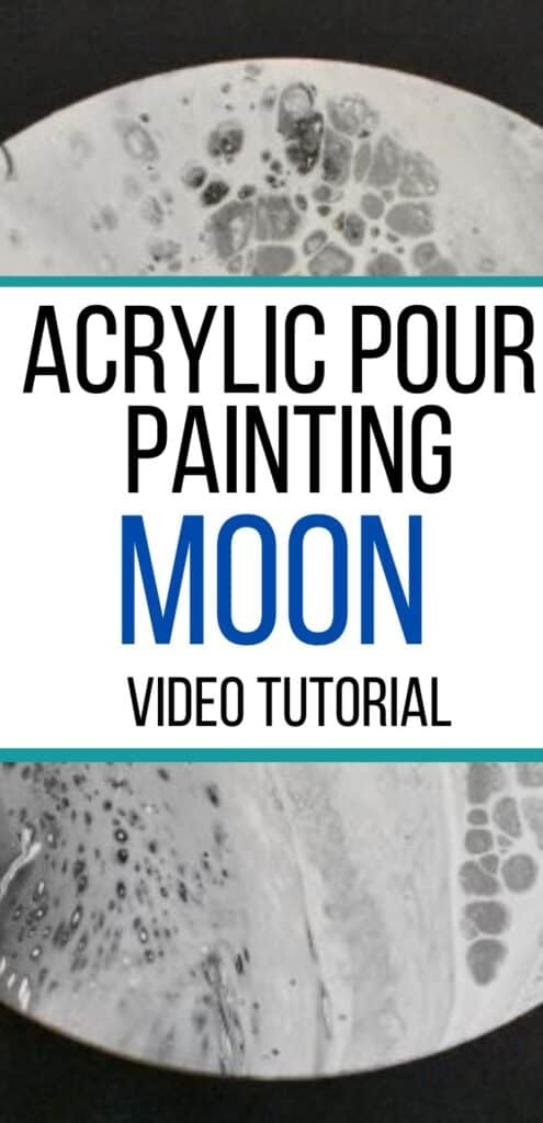 Acrylic Pour Painting Moon Video Tutorial