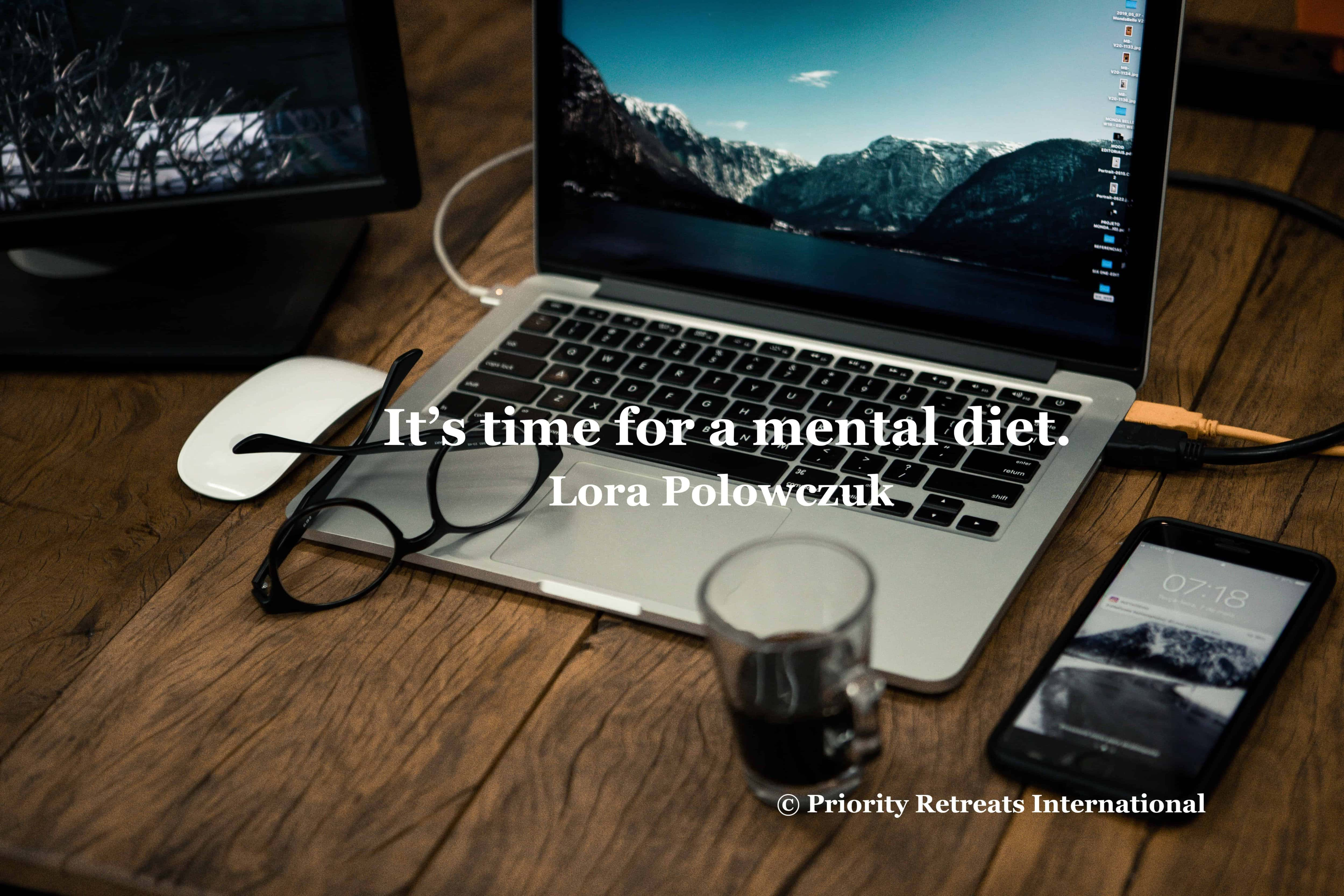 You need a mental diet