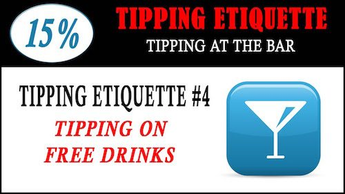 tipping etiquette - how to tip on free drinks
