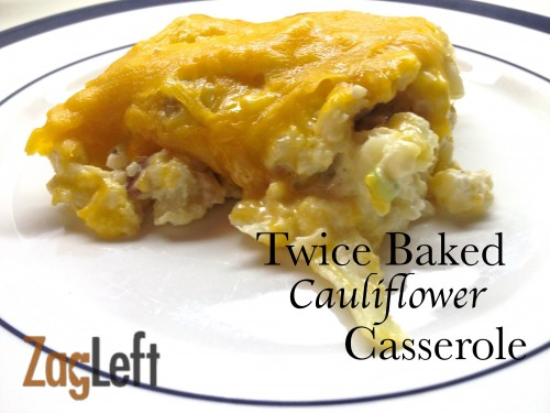 A). Twice Baked Cauliflower Recipe from Zagleft