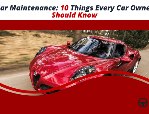 10 Things Every Car Owner Should Know That Will Help in Fixing A Car