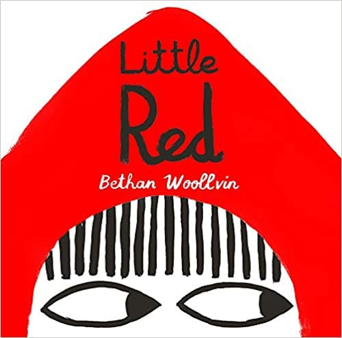 Little Red by Bethan Woollvin Book Cover