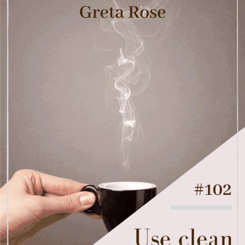 Coffee Tips by Greta Rose