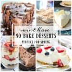 Must Have No Bake Desserts