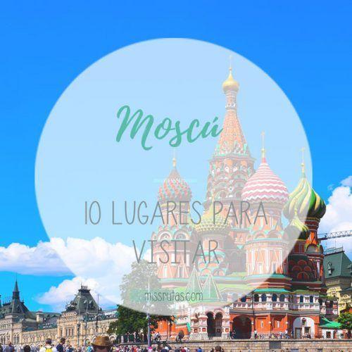10-lugares-que-visitar-en-moscu