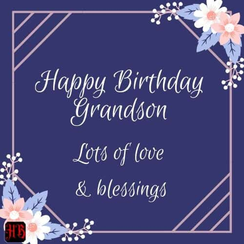 Happy Birthdaymy dear grandson
