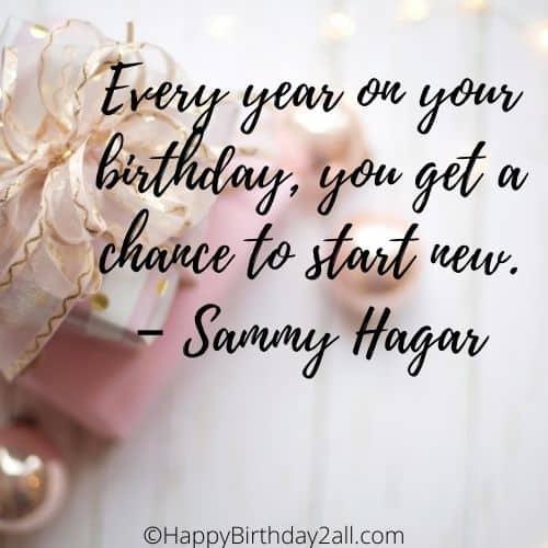 birthday quote by Sammy Hagar, musician