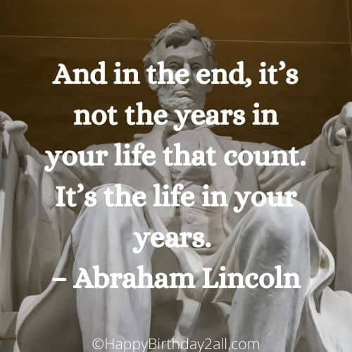 life that count quote by Abraham Lincoln