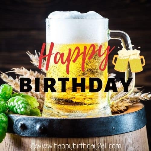 Happy birthday my beer buddy