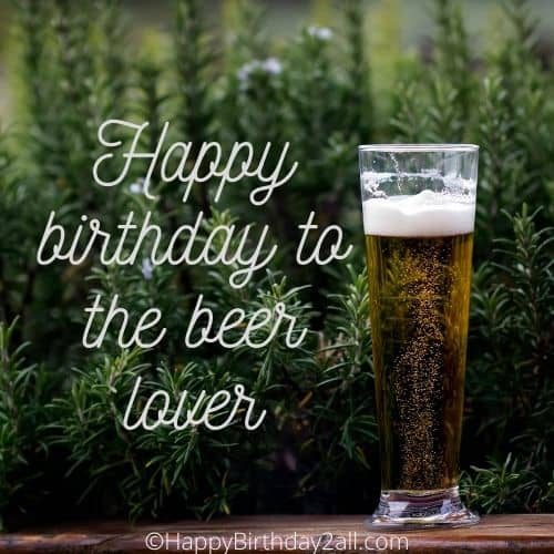 Happy birthday to the beer lover