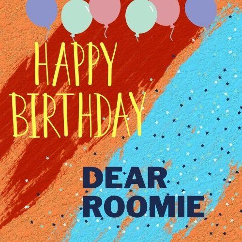 birthday wish for Roommate