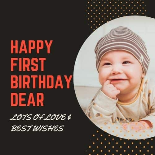 Happy First Birthday Dear