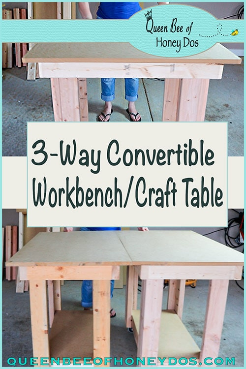How To Build this 3-Way Convertible Workbench. Perfect for the workshop or the crafting room! Easy, step-by-step instruction. #woodworking #crafttable #DIY #queenbeeofhoneydos