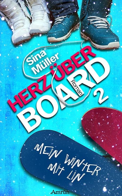 Herz über Board 2: Mein Winter mit Lin 10