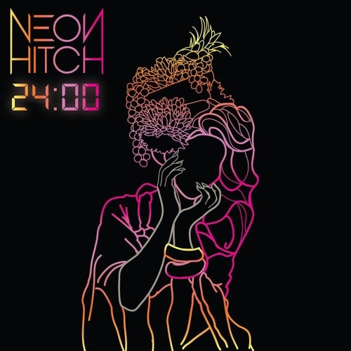 Neon Hitch 24:00