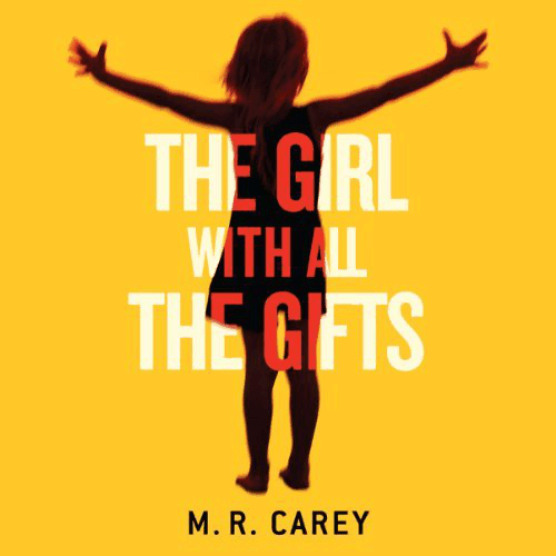 The Girl with all the Gifts Audiobook