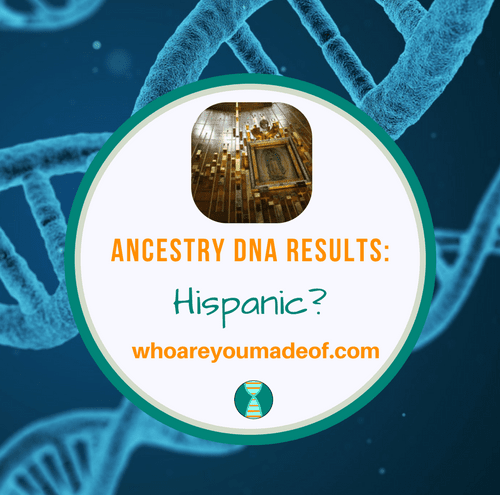 Ancestry DNA Results_ Hispanic_