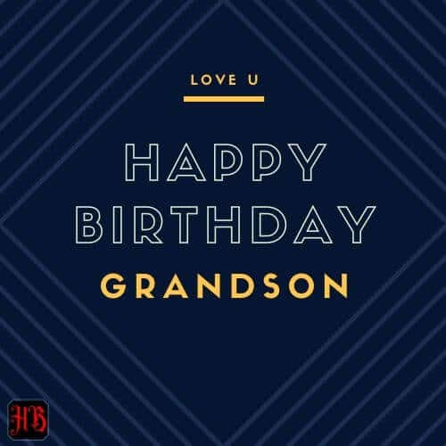 Best birthday wishes to Grandson