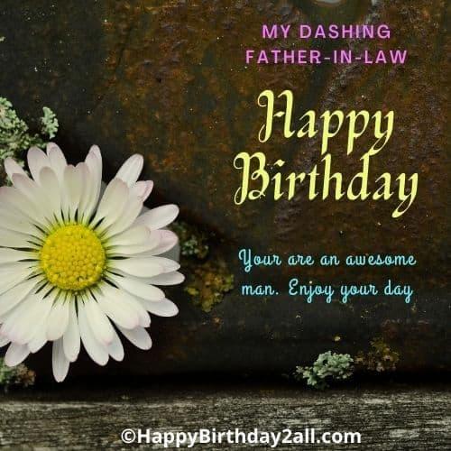 Happy Birthday my dearest father in law