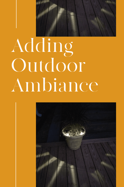 How to easily & cheaply add outdoor ambiance