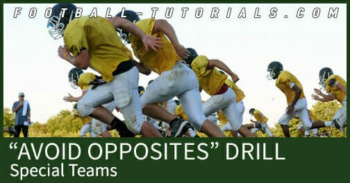 avoid opposites special teams