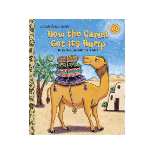 How the Camel Got It's Hump Book