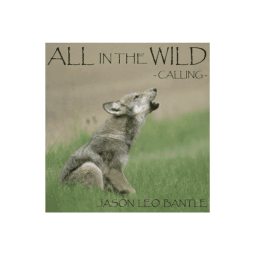 All in the Wild, Calling