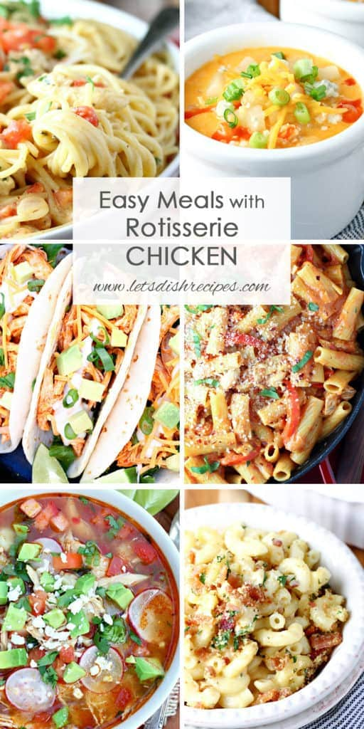 20 Easy Meals With Rotisserie Chicken
