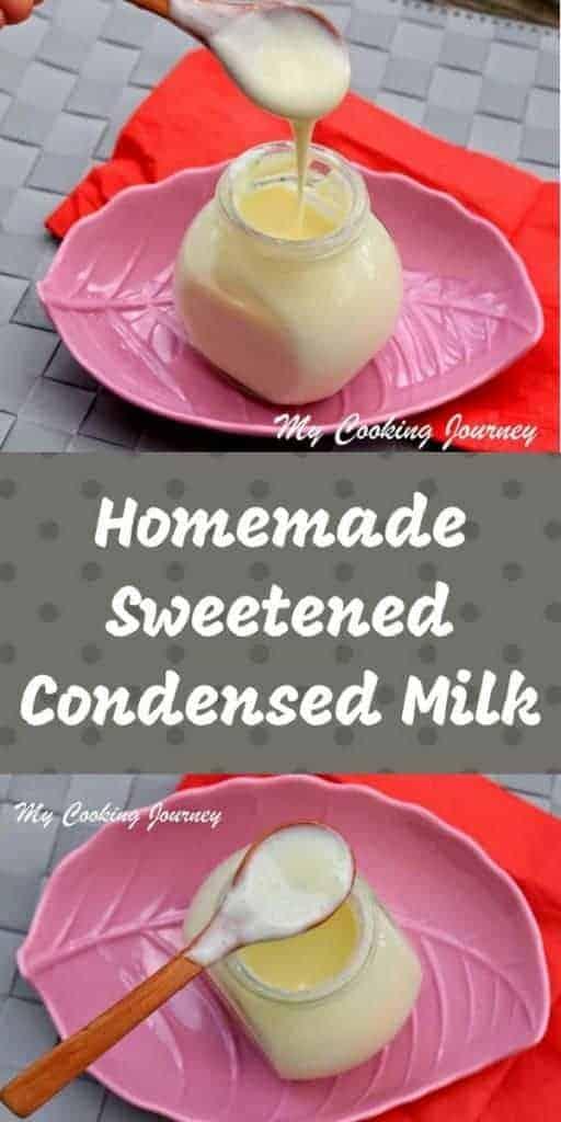 Condensed Milk – Homemade Sweetened Condensed Milk