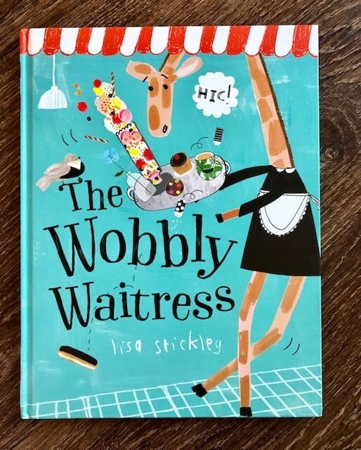 The Wobbly Waitress By Lisa Stickley