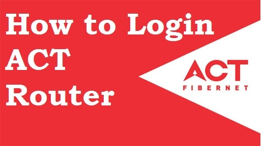 Login ACT Fibernet WiFi Router?