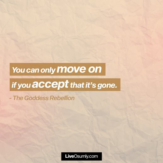 2. The Goddess Rebellion Quote on Moving On