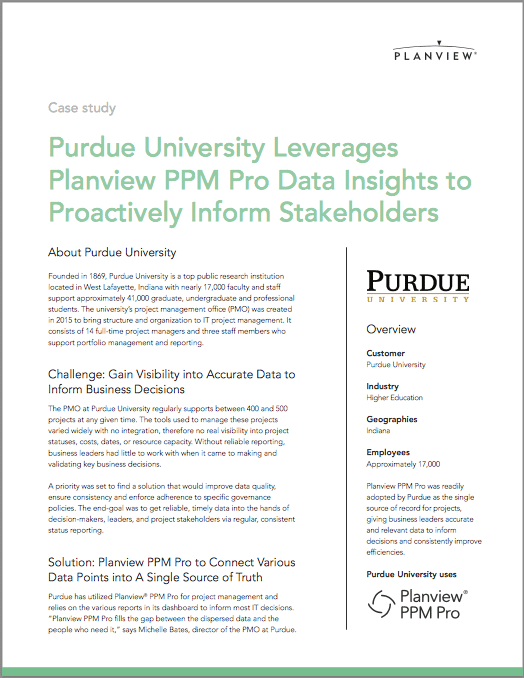 Purdue University Leverages Planview PPM Pro Data Insights to Proactively Inform Stakeholders