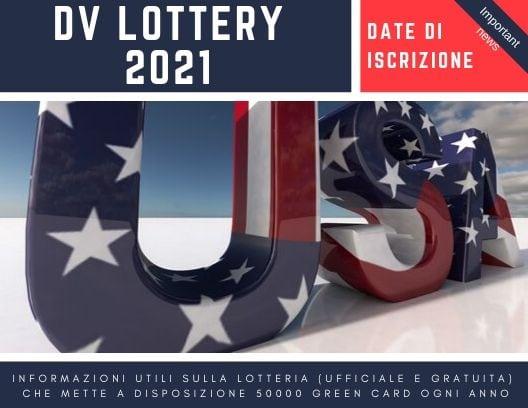 date iscrizione DV lottery 2021