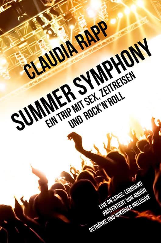 Summer Symphony – Ein Trip mit Sex, Zeitreisen und Rock´n´Roll 1