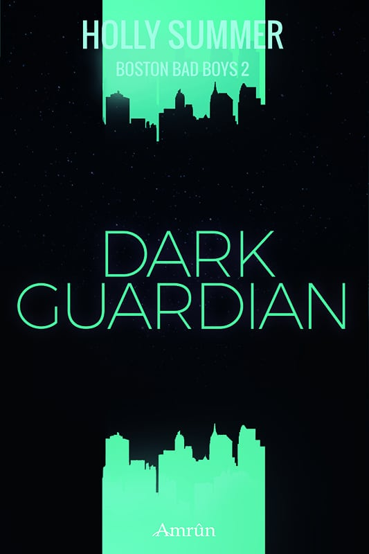Dark Guardian (Boston Bad Boys Band 2) 2