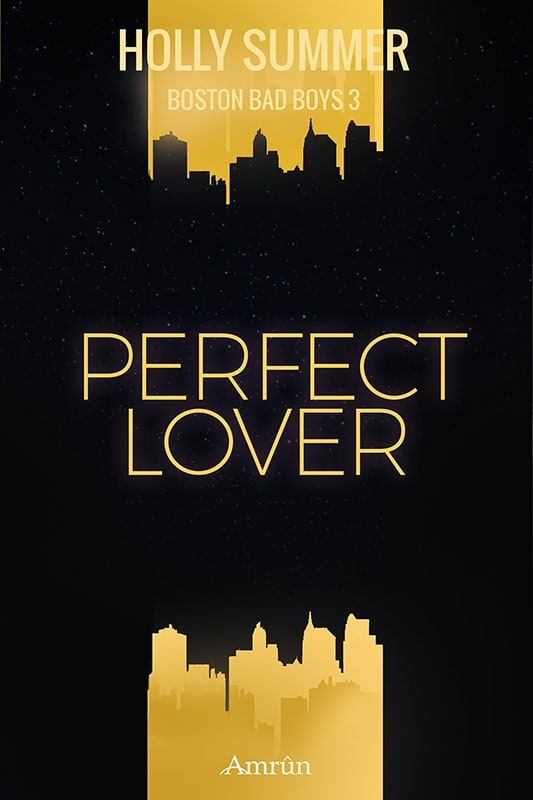 Perfect lover (Boston Bad Boys Band 3) 1