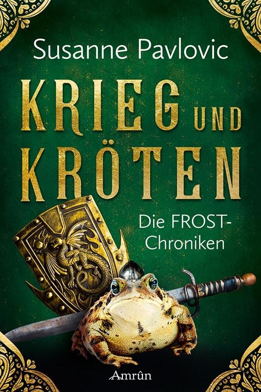 Die FROST-Chroniken 1: Krieg und Kröten 5