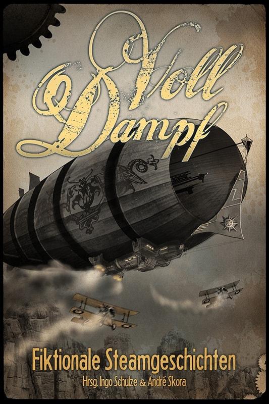 Voll Dampf – Fiktionale Steamgeschichten 2