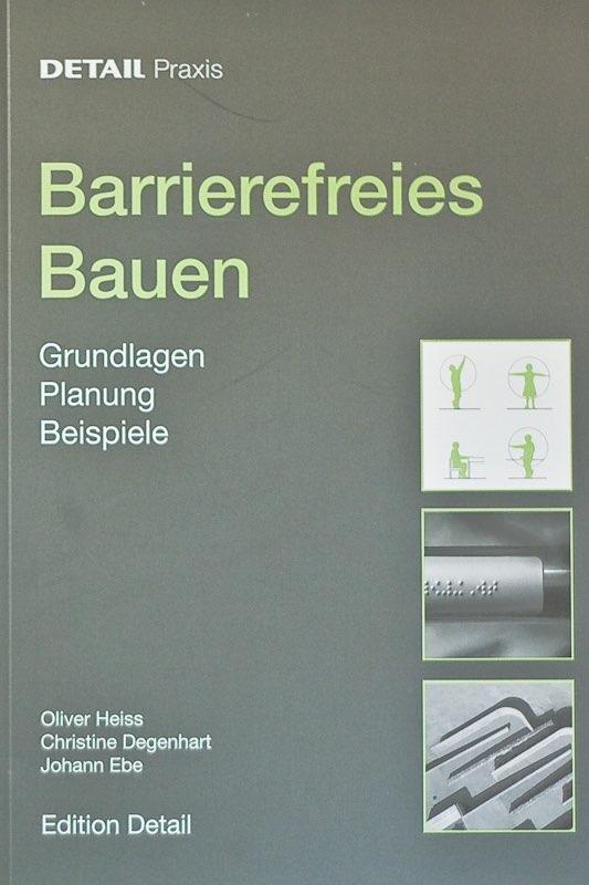 DETAIL Praxis Barrierefreies Bauen