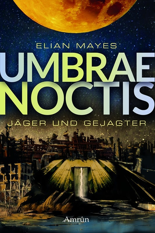 Umbrae Noctis 1: Jäger und Gejagter