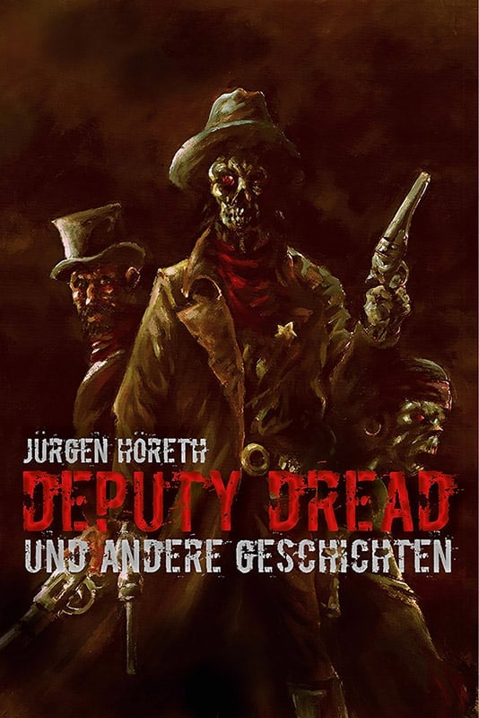 Deputy Dread und andere Geschichten 3