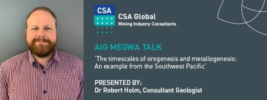 Dr Robert Holm, Consultant Geologist, CSA Global