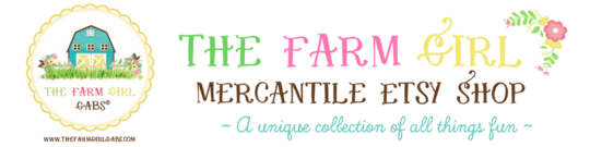 The Farm Girl Mercantile Etsy Shop