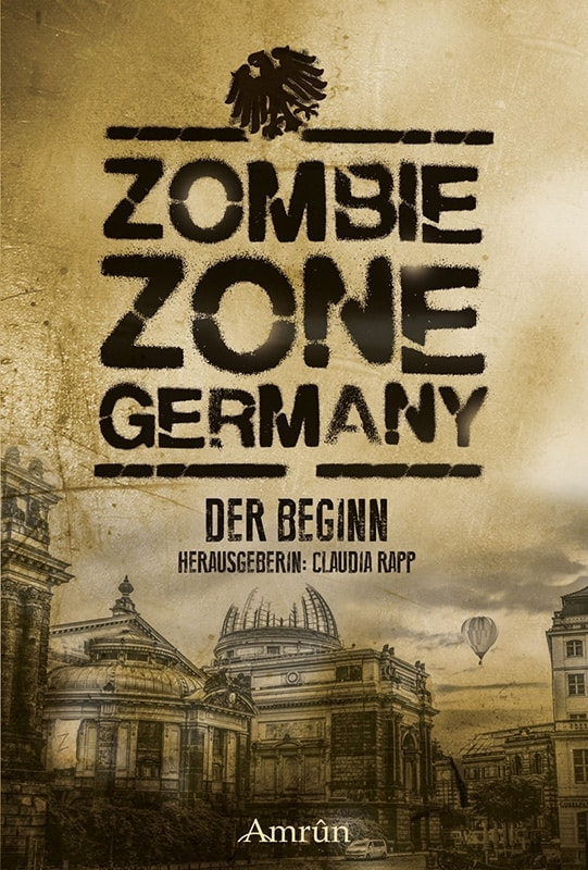 Zombie Zone Germany: Der Beginn 3